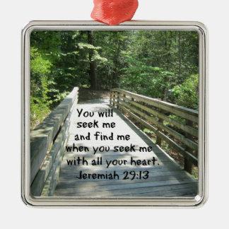 Jeremiah 29:13 square metal christmas ornament