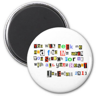 Jeremiah 29:13 Ransom Note 2 Inch Round Magnet