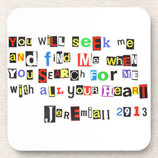 Jeremiah 29:13 Ransom Note Style Drink Coaster