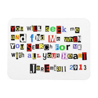 Jeremiah 29:13 Ransom Note Style Rectangular Photo Magnet