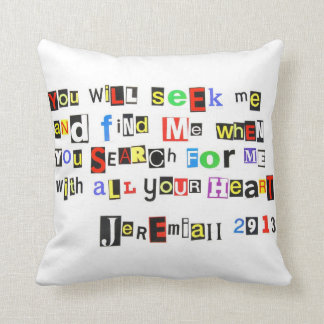 Jeremiah 29:13 Ransom Note Throw Pillow