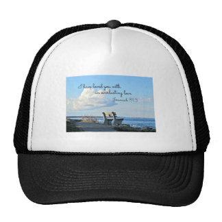 Jeremiah 31:3 I have loved you with an everlasting Trucker Hat