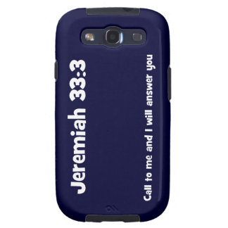 Jeremiah 33:3, Call to me and I will answer you Samsung Galaxy SIII Case