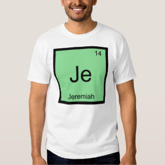 Jeremiah  Name Chemistry Element Periodic Table T-Shirt