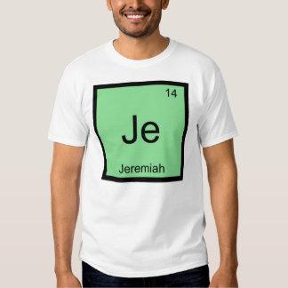 Jeremiah  Name Chemistry Element Periodic Table T-shirt
