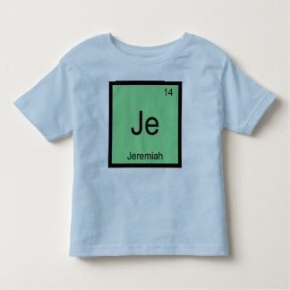 Jeremiah  Name Chemistry Element Periodic Table Toddler T-shirt