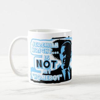 "Jeremiah Wright Is NOT My ""Homeboy"" Classic White Coffee Mug"