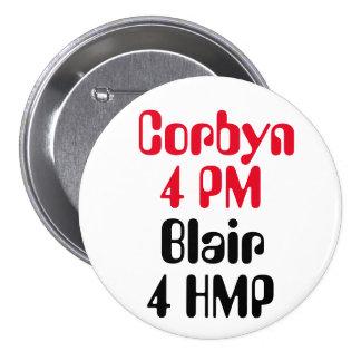 Jeremy Corbyn 4 PM Blair 4 HMP (Jail) Button Badge