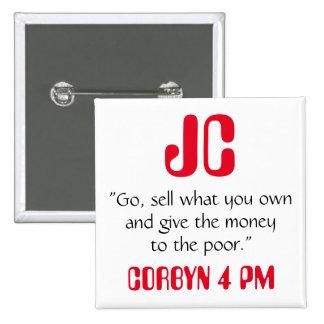 """Jeremy Corbyn """"da el dinero"""" a la insignia pobre Pin Cuadrado"""