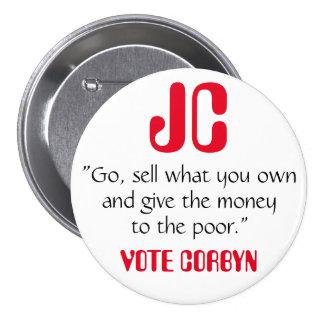 "Jeremy Corbyn ""da el dinero"" a la insignia pobre Pin Redondo De 3 Pulgadas"