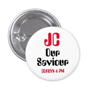 """Jeremy Corbyn """"JC nuestro salvador - insignia del Pin Redondo De 1 Pulgada"""