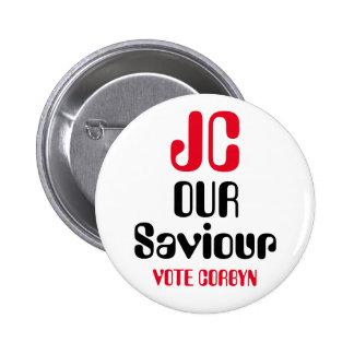 """Jeremy Corbyn """"JC nuestro salvador - insignia del Pin Redondo De 2 Pulgadas"""