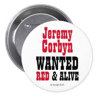 """""""Jeremy Corbyn QUISO insignia del botón del rojo y Pin Redondo De 3 Pulgadas"""