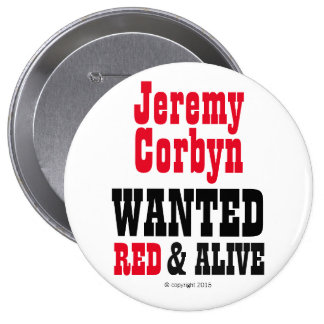 """""""Jeremy Corbyn QUISO insignia del botón del rojo y Pin Redondo De 4 Pulgadas"""