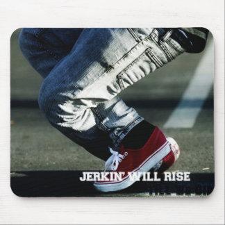 Jerkin' Will Rise till we die Mousepad