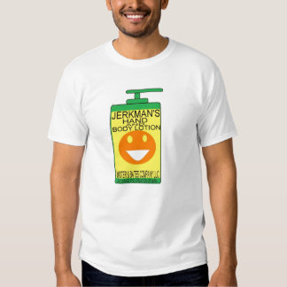 JERKMANS LOTION SHIRT