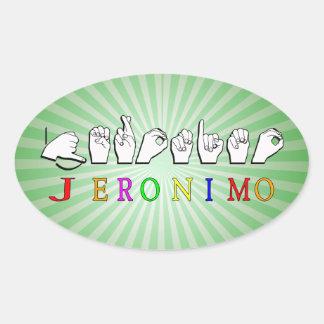 JERONIMO ASL NAME SIGN FINGERSPELLED OVAL STICKER
