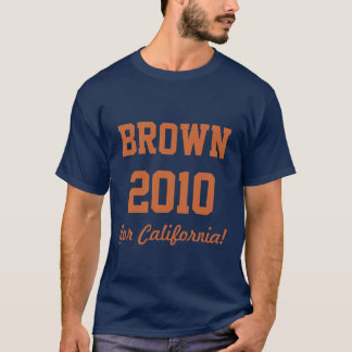 JERRY BROWN for California 2010 Tshirt