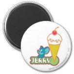 Jerry Ice Cream 2 Inch Round Magnet