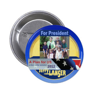 Jerry Lanser for President 2012 Pinback Button