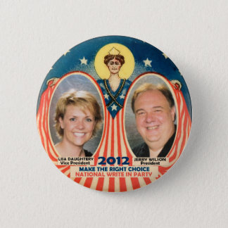 Jerry Wilson & Lisa D for President 2012 Pinback Button