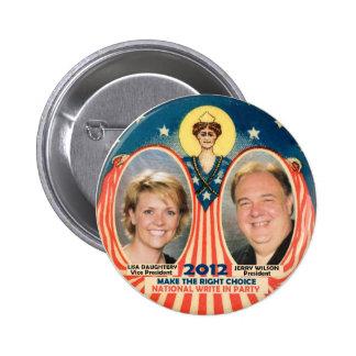 Jerry Wilson & Lisa D for President 2012 Pinback Button