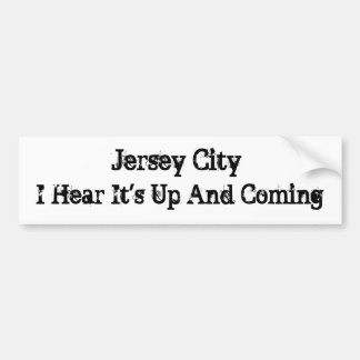 Jersey City, I Hear It's Up And Coming STICKER