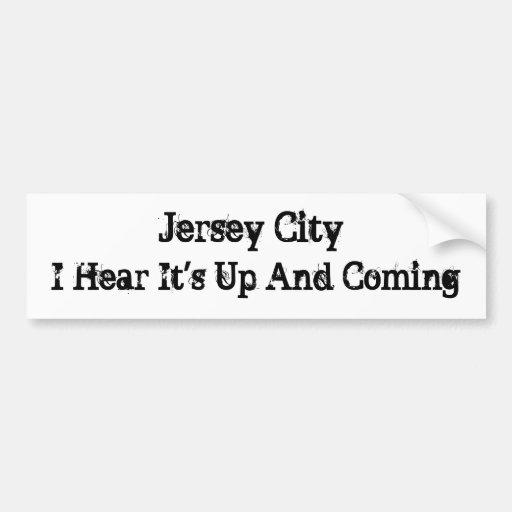 Jersey City, oigo que es PEGATINA ascendente y que Etiqueta De Parachoque