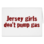 Jersey Girls Don'T Pump Gas (New) Cards