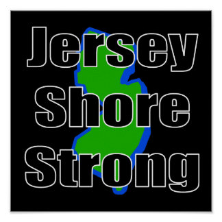 Jersey Shore Strong.png Posters