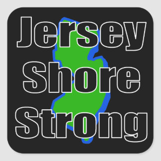 Jersey Shore Strong.png Square Sticker