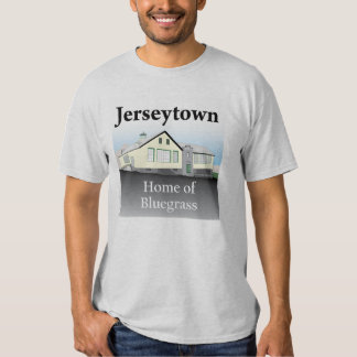 Jerseytown -Home of Bluegrass T-shirt