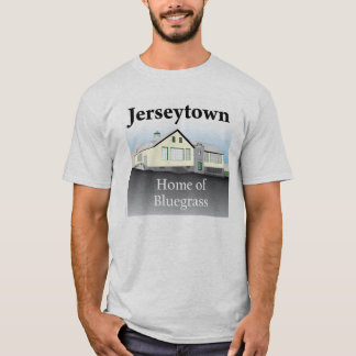 Jerseytown -Home of Bluegrass T-shirt