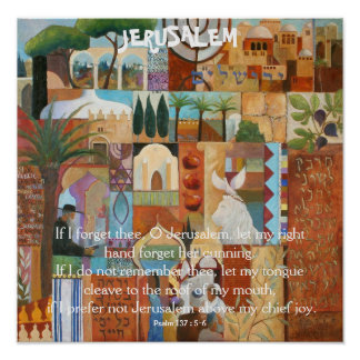 JERUSALEM, If I forget thee, O Jerusalem, let m... Poster