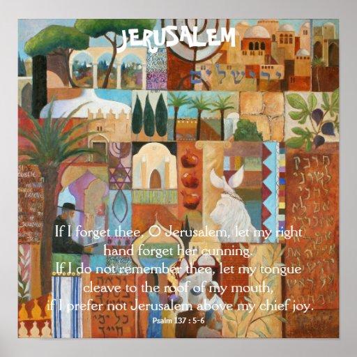 JERUSALEM, If I forget thee, O Jerusalem, let m... Poster