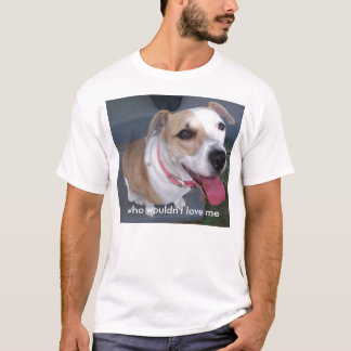 jerzy-all-pooped-out!, who wouldn't love me T-Shirt