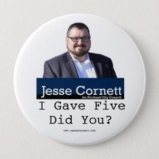 Jesse Cornett Gave 5 Pinback Button