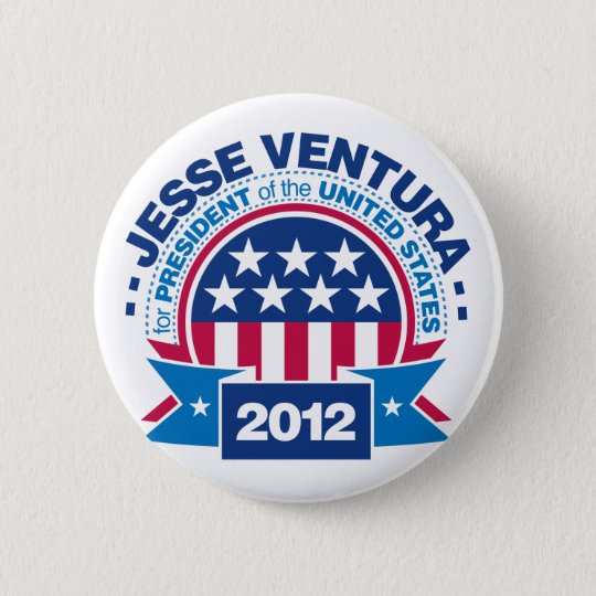 Jesse Ventura for President 2012 Button