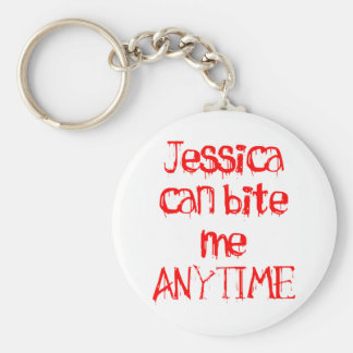 Jessica Can Bite Me Anytime Basic Round Button Keychain