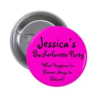 Jessica's , What Happens In Denver..Stays In De... Button