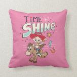 """Jessie """"Time To Shine"""" Throw Pillow"""