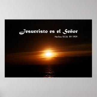 Jesucristo es el Señor con Salida del Sol Poster
