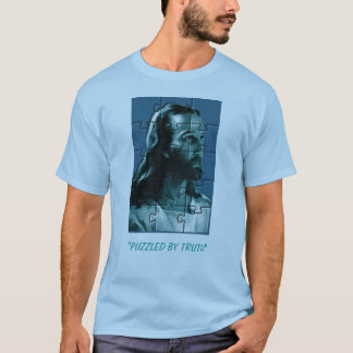 """JESUS22, """"PUZZLED BY TRUTH"""" T-Shirt"""