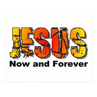 Jesús ahora y para siempre diseño cristiano tarjetas postales