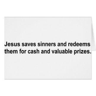 Jesús ahorra a pecadores y los redime para ....... tarjeton