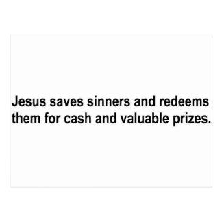Jesús ahorra a pecadores y los redime para ....... postal