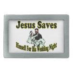 Jesús ahorra noche de boda hebillas cinturón