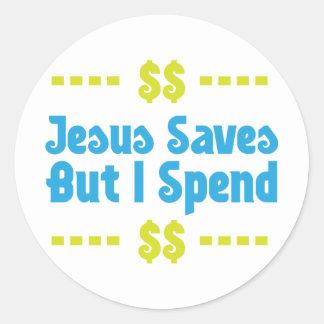 Jesús ahorra pero paso pegatina redonda
