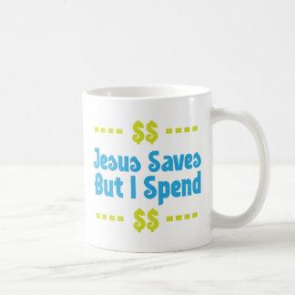 Jesús ahorra pero paso taza clásica