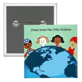 Jesús ama a los pequeños niños pin cuadrado